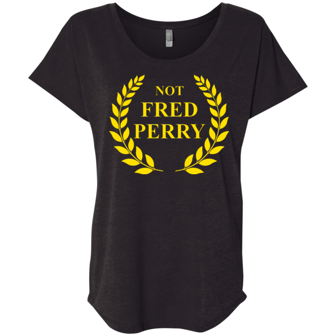 Not Fred Perry: Ladies' Triblend Dolman Sleeve