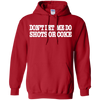 DON'T LET ME: Pullover Hoodie 8 oz.