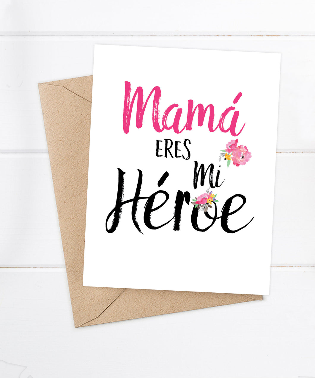 Mama eres mi heroe - Spanish Mother's Day card