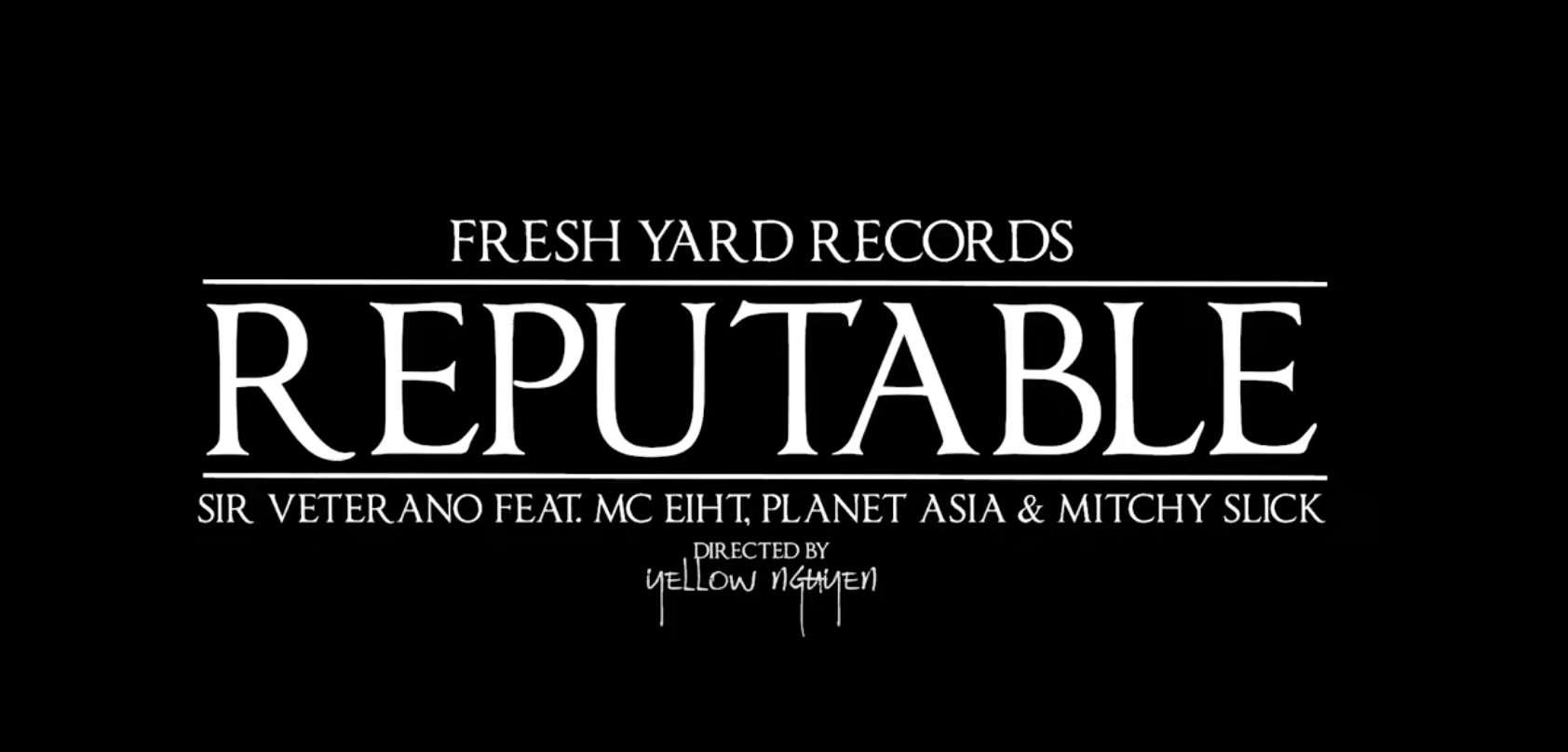 VIDEO: Sir Veterano - Reputable (feat. MC Eiht, Planet Asia & Mitchy Slick)