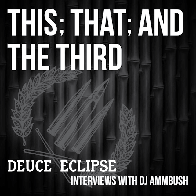 This; That; and The Third: Deuce Eclipse Interview