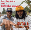 This; That; and the Third: The Flii Stylz Interview