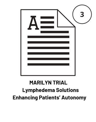 MARILYN TRIAL     Lymphedema Solutions Enhancing Patients' Autonomy