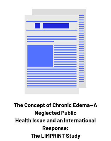 The Concept of Chronic Edema—A Neglected Public Health Issue and an International Response: The LIMPRINT Study