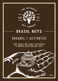 Certified Organic Activated Brazil Nuts 300g