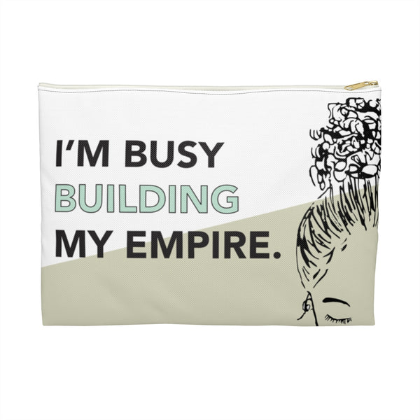 Building My Empire Pouch