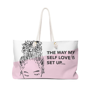 Self Love Set Up Weekender Tote