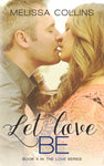 Let Love Be (paperback)