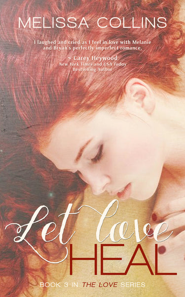 Let Love Heal (paperback)
