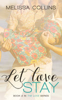 Let Love Stay (paperback)