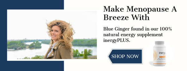 blue ginger, natural menopause relief