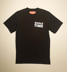 "Z- OLD - ""WholeTime"" Tee"