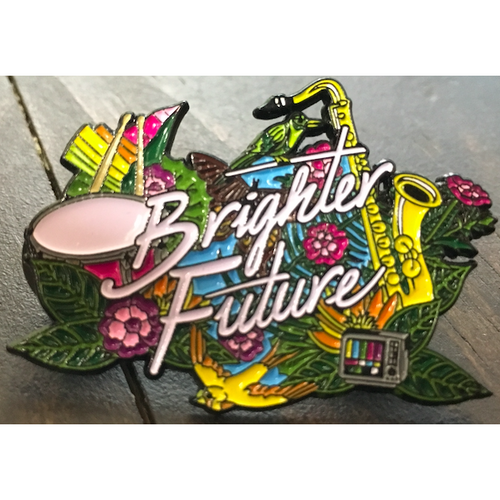 Brighter Future Pin