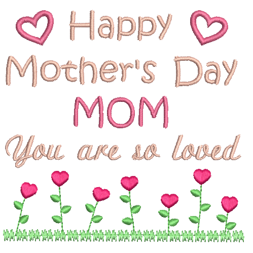 Mother's Day machine embroidery design by rosiedayembroidery.com