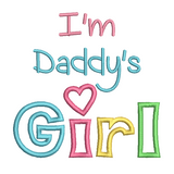 """I'm Daddy's Girl"" applique machine embroidery design by rosiedayembroidery.com"