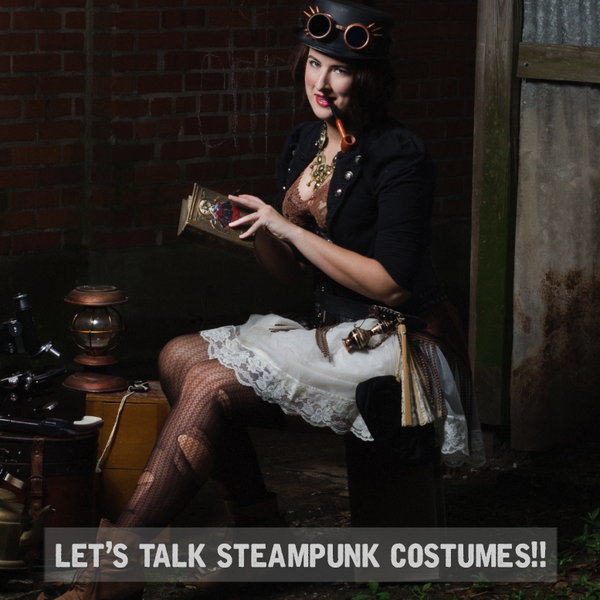 Let's Talk Steampunk Costumes