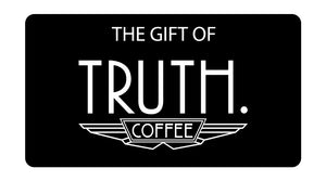 Truth Gift Card