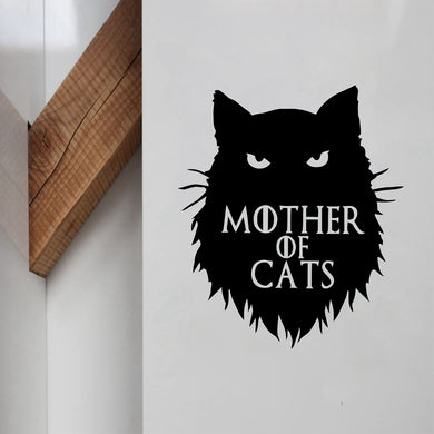 Mother of Cats Game of Thrones Vinyl Wall Sticker