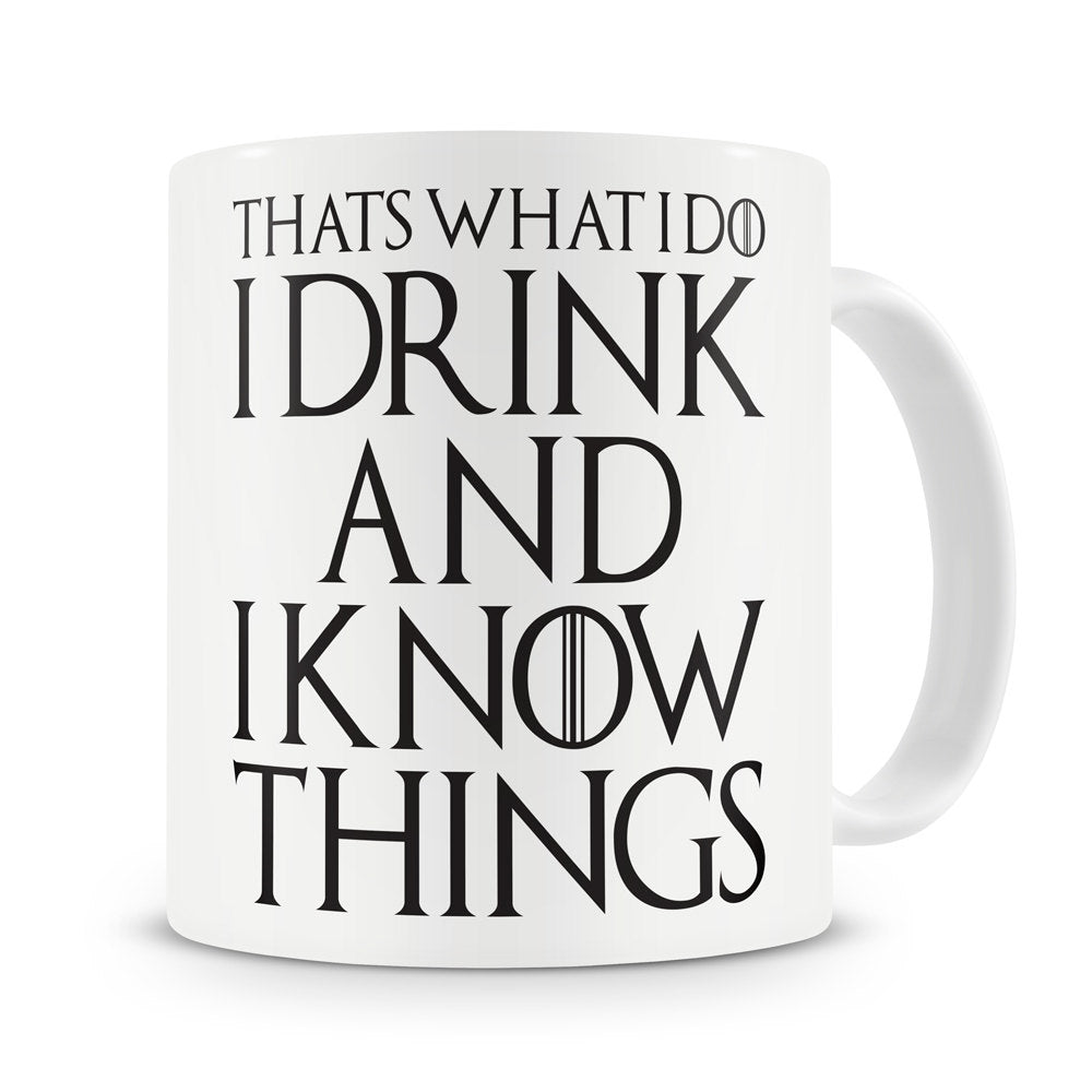 That's What I Do I Drink and I Know Things Mug Tyrion Lannister