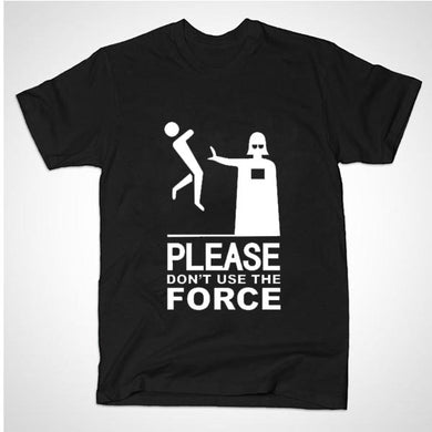 Dont Use The Force Starwars tee