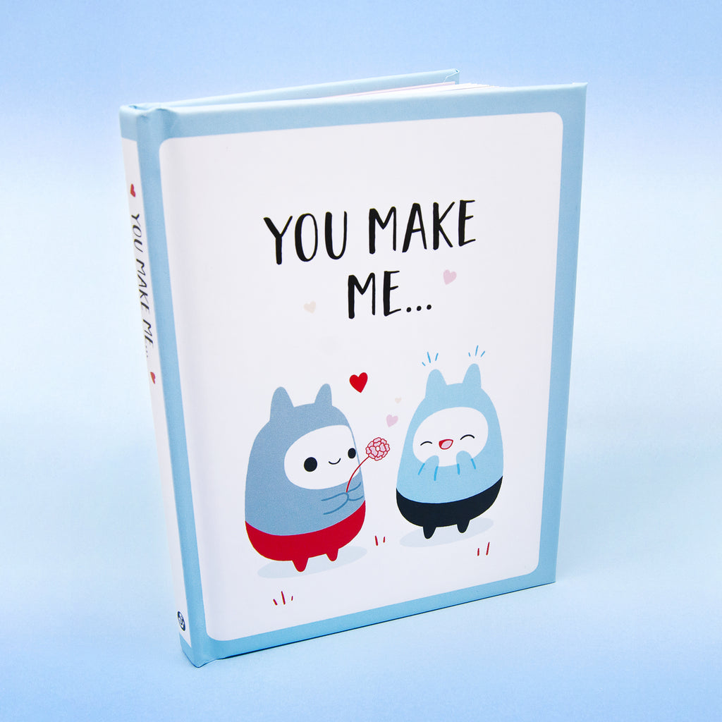 You Make Me... Book