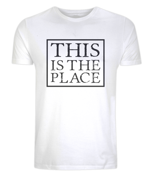 Unisex T-Shirt THIS IS THE PLACE