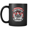 Never Underestimate February Born Firefighter mug