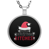 Limited Edition Christmas Bitches Circle Necklace