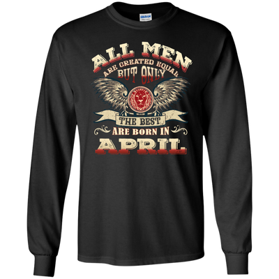 """Best Men Are Born In April"" T-Shirt & Hoodies For Men"