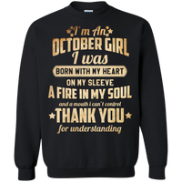 LIMITED EDITION **I'M AN OCTOBER GIRL BORN WITH FIRE IN MY SOUL**