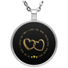 Limited Edition Love My Wife Circle Necklace