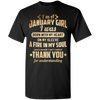 Limited Edition **I'm A January Girl Born With Fire In My Soul**