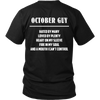 Limited Edition ***October Guy*** Shirts & Hoodies