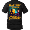 Limited Edition ***January Hallow Queens*** Shirts & Hoodies