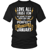 **Limited Edition** Love All Trust Few January Born Shirts