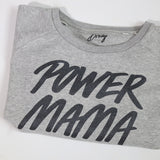 Power Mama Sweatshirts