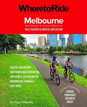 Where to Ride Melbourne Guide Riding Book 3rd Edition