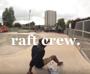 Raft crew - Dusk tin Dawnlin video