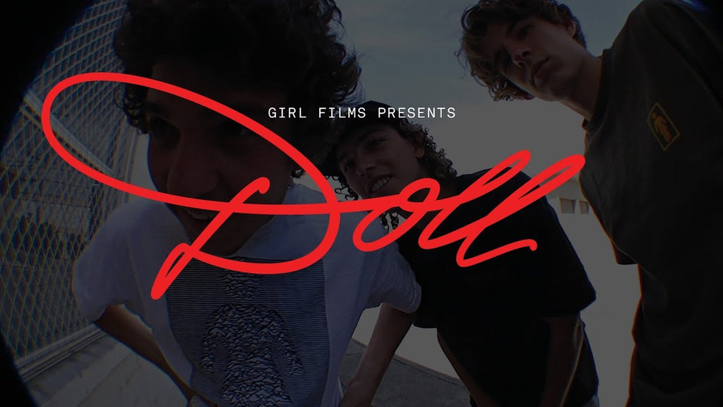 "Watch ""Doll"" by Girl Skateboards"