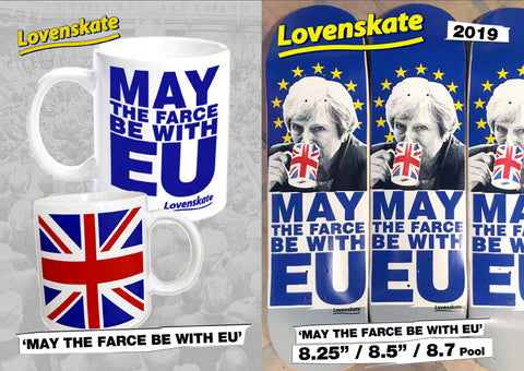 lovenskate 'may the farce be with EU'