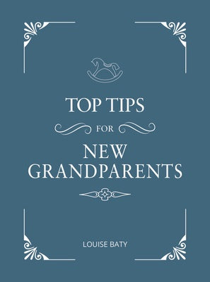 Top Tips for New Grandparents
