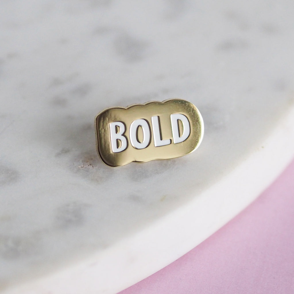You Are Bold Enamel Pin - Nutmeg and Arlo