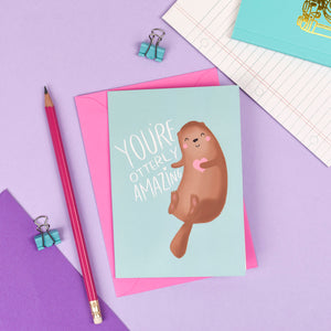 You're Otterly Amazing Card