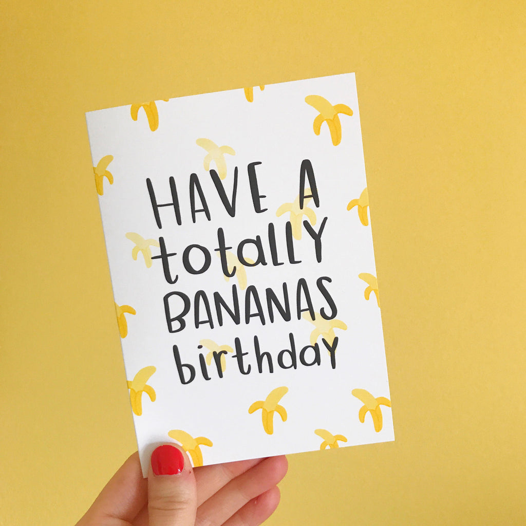 Bananas Birthday Card - Nutmeg and Arlo