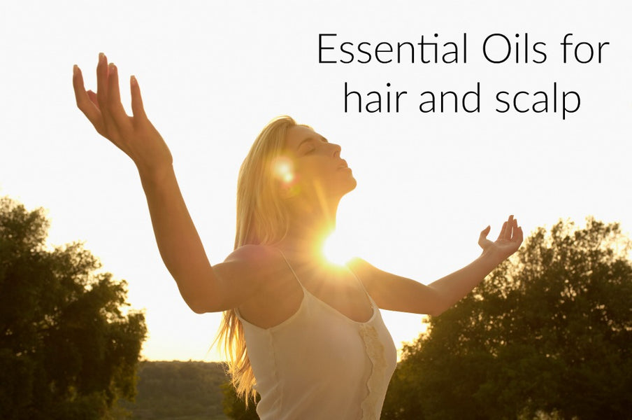 Essential Oils For Healthy Hair and Scalp