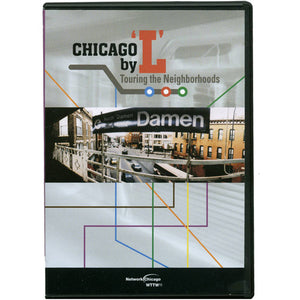 Chicago by 'L' Touring the Neighborhoods Video/ DVD