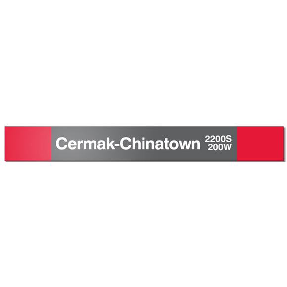 Cermak-Chinatown Station Sign - CTAGifts.com