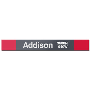 Addison (Red) Station Sign
