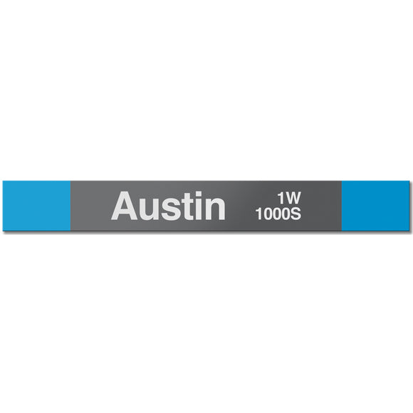 Austin (Blue) Station Sign - CTAGifts.com