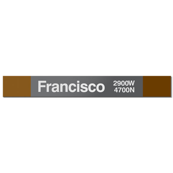 Francisco Station Sign - CTAGifts.com